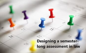 Designing a semester-long assessment in law