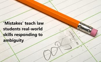 'Mistakes' teach law students real-world skills responding to ambiguity
